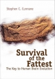 Survival Of The Fattest: The Key To Human Brain Evolution - Stephen C. Cunnane