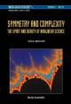 Symmetry And Complexity: The Spirit And Beauty Of Nonlinear Science - Klaus Mainzer