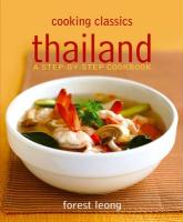 Thailand: A Step-By-Step Cookbook