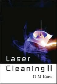 Laser Cleaning II - D. M. Kane (Editor)
