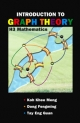 Introduction to Graph Theory - Khee-Meng Koh; Eng Guan Tay; Fengming Dong