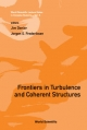 Frontiers In Turbulence And Coherent Structures - Proceedings Of The Cosnet/csiro Workshop On Turbulence And Coherent Structures In Fluids, Plasmas And Nonlinear Media - Jim Denier; Jorgen S. Frederiksen