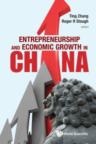 Entrepreneurship And Economic Growth In China - Ting Zhang