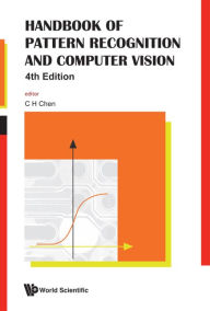 Handbook of Pattern Recognition and Computer Vision (4th Edition) - C. H. Chen