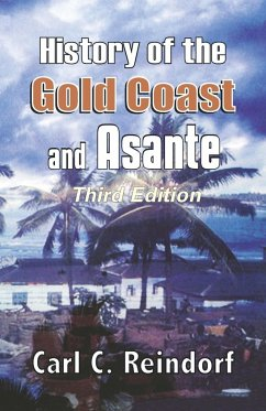 History of the Gold Coast and Asante - Reindorf, Carl C.