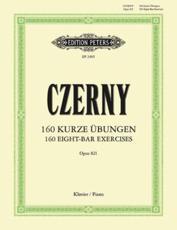 160 EIGHT BAR EXERCISES OP 821 PIANO - CARL CZERNY