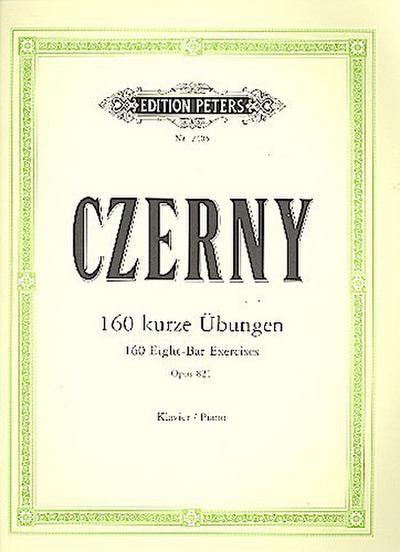 EDITION PETERS CZERNY CARL - 160 EIGHT-BAR EXERCISES OP.821 - PIANO - Carl Czerny