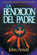 La Bendicion del Padre: A Reresing Move of God That Is Shaking Toronto and the Whole World = The Father's Blessing