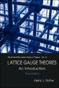 Lattice Gauge Theories: An Introduction