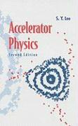 Accelerator Physics (2nd Edition)