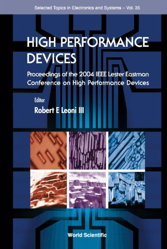 High Performance Devices: Proceedings of the 2004 IEEE Lester Eastman Conference on High Performance Devices, Rensselaer Polytechnic Institu - Robert E., III Leoni