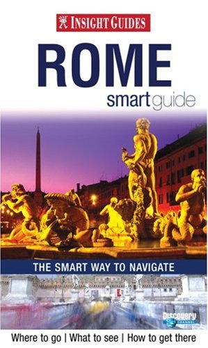 Insight Guide Rome Smart Guide (Insight Smart Guide Rome) - APA Publications