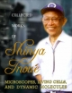 COLLECTED WORKS OF SHINYA INOUE: MICROSCOPES, LIVING CELLS, AND DYNAMIC MOLECULES (WITH DVD-ROM)