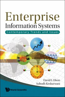Enterprise Information Systems : Contemporary Trends and Issues - David L. Olson
