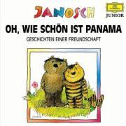 Oh, wie schön ist Panama /Komm, wir finden einen Schatz /Post für den Tiger /Ich mach dich gesund, sagte der Bär: Geschichten einer Freundschaft (Hörfest Janosch)