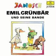 Emil Grünbär und seine Bande: ... einige Geschichten, blitzsauber gereimt und total umweltverträglich. Hörspiel (Hörfest Janosch)