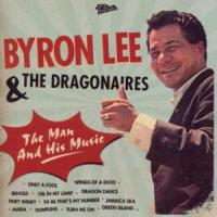 The Man And His Music - Lee, Byron & The Dragonaires