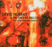 Gwotet - Murray, David & The Gwo-Ka Masters