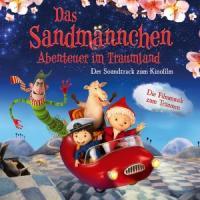 Das Sandmännchen - Abenteuer im Traumland - Soundtrack zum Kinofilm