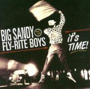 It's Time - Big Sandy & His Fly-Rite Boys