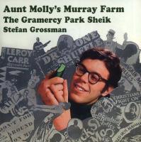 Aunt Molloy's Murray Farm & The Gra - Grossman, Stefan