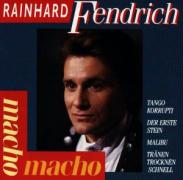 Macho Macho - Fendrich, Rainhard