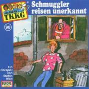090/Schmuggler reisen unerkannt - TKKG 90