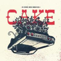 B-Sides And Rarities - Cake