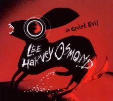 A Quiet Evil - LeE HARVeY OsMOND