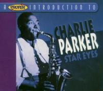 Star Eyes/A Proper Introduction - Parker, Charlie