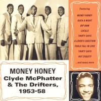 Money Honey - McPhatter, Clyde & The Drifters