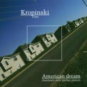 American Dream: 14 Solo Guitar Pieces - Kropinski, Uwe
