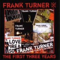 The First Three Years - Turner, Frank