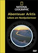National Geographic: Abenteuer Arktis
