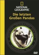 National Geographic: Die letzten Großen Pandas