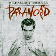 Paranoid - Mittermeier, Michael