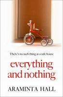 Everything and Nothing - Hall, Araminta