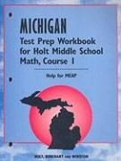 Michigan Test Prep Workbook for Holt Middle School Math, Course 1