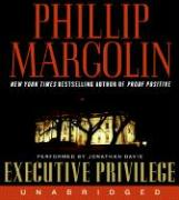 Executive Privilege - Margolin, Phillip