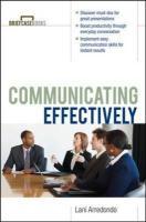 Communicating Effectively - Arredondo, Lani; Formisano, Roger A.; Arredondo Lani