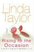 Rising to the Occasion - Taylor, Linda