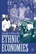 Ethnic Economies - Light, Ivan H.; Gold, Steven J.; Gold, Stephen J.