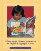 Differentiated Literacy Instruction for English Language Learners - Quiocho, Alice L.; Ulanoff, Sharon H.