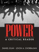 Power: A Critical Reader - Egan, Daniel; Chorbajian, Levon