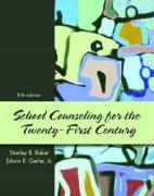 School Counseling for the Twenty-First Century - Baker, Stanley B.; Gerler, Edwin R. , Jr.