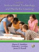 Instructional Technology and Media for Learning - Smaldino, Sharon E.; Lowther, Deborah L.; Russell, James D.