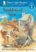 Tumbleweed Stew - Crummel, Susan Stevens
