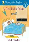 A Bed Full of Cats - Keller, Holly