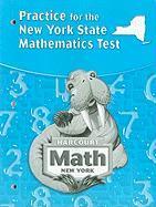 Harcourt Math: Practice for the New York State Mathematics Test, Grade 3