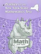 Harcourt Math: Practice for the New York State Mathematics Test, Grade 4